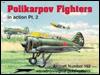 Polikarpov Fighters in action Pt 2 - Aircraft No. 162 - Hans-Heiri Stapfer