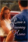 Love's Journey Home - Cynthia Hepner