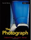 The Photograph: Composition & Color Design - Harald Mante