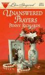 Unanswered Prayers - Penny Richards