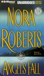 Angels Fall (Audio) - Nora Roberts