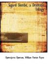 Sigurd Slembe, a Dramatic Trilogy - Bjørnstjerne Bjørnson, William Morton Payne