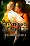 No Strings Attached (The 'Edge' Series) - Jennifer Labelle