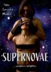 Supernovae - Corporis Voluptas - Inka Loreen Minden