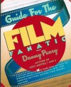Guide for the Film Fanatic - Danny Peary