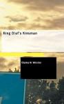 King Olaf's Kinsman - Charles W. Whistler