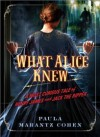 What Alice Knew - Paula Marantz Cohen