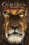 CARNAL: Pride Of The Lions - John Connell, Jason Bergenstock