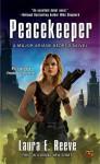 Peacekeeper - Laura E. Reeve