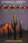 Fire on the Mountain - Edward Abbey