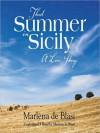 That Summer In Sicily (MP3 Book) - Marlena De Blasi