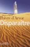 Disparaître - Olivier Poivre d'Arvor, Patrick Poivre d'Arvor