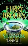 Tanequil (High Druid of Shannara Series #2) - Terry Brooks, Charles Keating
