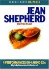 Jean Shepherd: Don't Be a Leaf (Classic Radio Humor) - Jean Shepherd