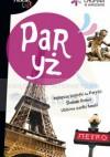 Paryż - Maciej Pinkwart, Anna Dziewit-Meller, Katarzyna Firlej-Adamczak
