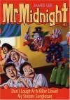 Mr Midnight #11: Don't Laugh At A Killer Clown! - James Lee