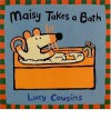 Maisy Takes a Bath - Lucy Cousins
