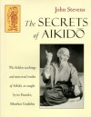 Secrets of Aikido - John Stevens