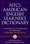 NTC's American English Learner's Dictionary - Richard A. Spears