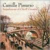 Camille Pissarro: Impressions of City and Country - Karen Levitov, Richard Shiff