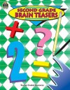 Second Grade Brain Teasers - Dona Herweck Rice, CAROL EICHEL