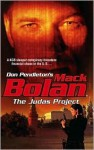 The Judas Project (Super Bolan, #122) - Mike Linaker, Don Pendleton