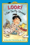 Look! I Can Tie My Shoes! - Susan Hood, Amy Wummer
