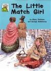 The Little Match Girl - Hilary Robinson, Shelagh McNicholas