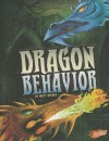 Dragon Behavior - Matt Doeden