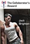 The Collaborator's Reward - Jack Brighton