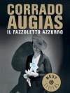 Il fazzoletto azzurro - Corrado Augias