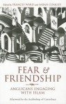 Fear and Friendship: Anglicans Engaging with Islam - Sarah Coakley, Sarah Coakley, Archbishop of Canterbury
