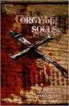 Orgy of Souls - Maurice Broaddus, Wrath James White