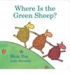 Where Is the Green Sheep? (Board Book) - Mem Fox, Judy Horacek