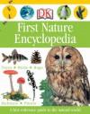 First Nature Encyclopedia - Caroline Bingham, Ben Morgan