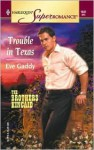 Trouble in Texas - Eve Gaddy