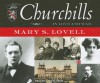 The Churchills: In Love and War - Mary S. Lovell, Anne Flosnik