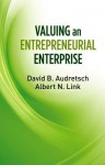 Valuing an Entrepreneurial Enterprise - David B. Audretsch, Albert N. Link
