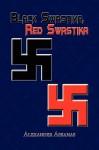 Black Swastika, Red Swastika - Alexander Askanas