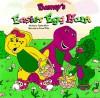Barney: Barney's Easter Egg Hunt - Stephen White, Aaron Pendland, June Valentine-Ruppe
