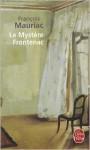 Le mystère Frontenac - François Mauriac