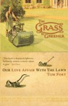 The Grass Is Greener: An Anglo-Saxon Passion. Tom Fort - Tom Fort