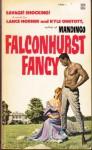 Falconhurst Fancy - Kyle Onstott, Lance Horner