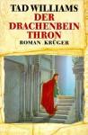 Der Drachenbeinthron (Das Geheimnis der Großen Schwerter, #1) - Tad Williams, Verena C. Harksen