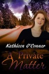 A Private Matter - Kathleen O'Connor