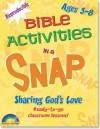 Bible Activities in a Snap: Sharing God's Love: Ages 3-8 - Rainbow