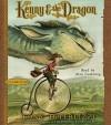 Kenny & the Dragon - Tony DiTerlizzi, Alan Cumming