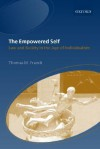 The Empowered Self: Law and Society in an Age of Individualism - Thomas M. Franck