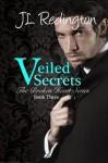Veiled Secrets - J.L. Redington, Nicole Sanders
