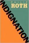 Indignation - Philip Roth